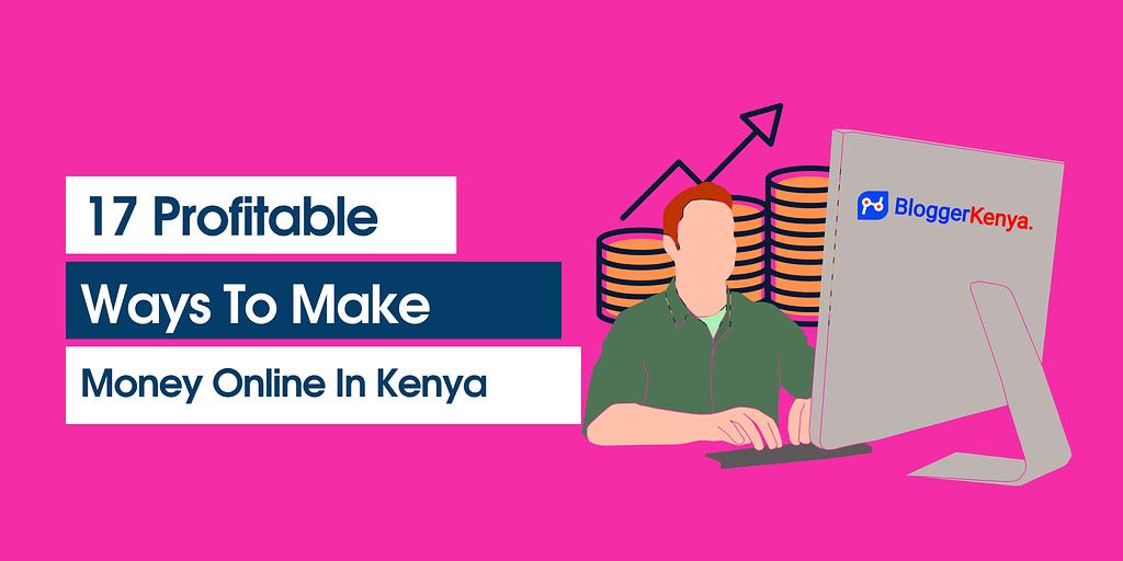 make money online in kenya featured image for bloggerkenya.co.ke