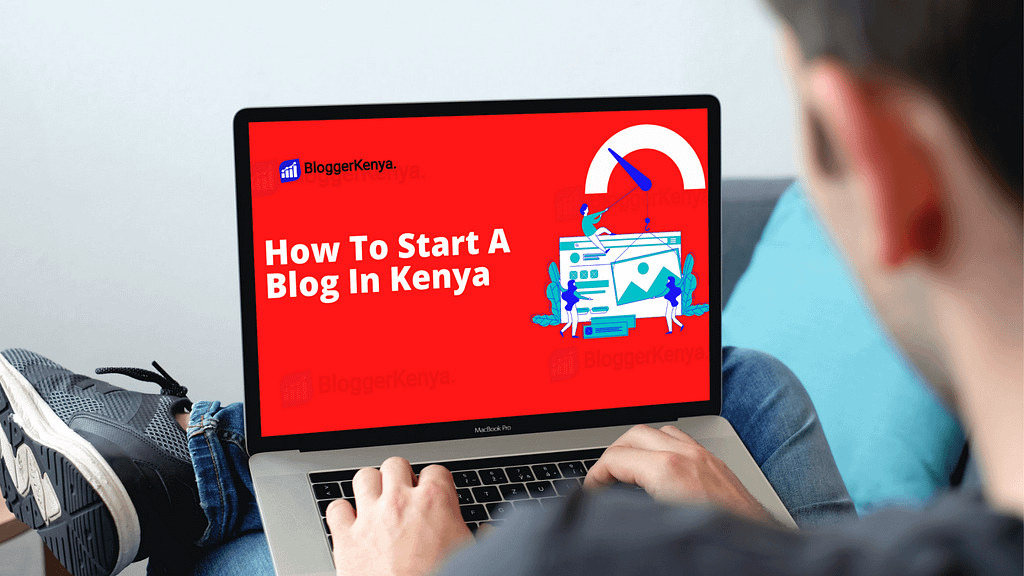 How to start a blog in kenya