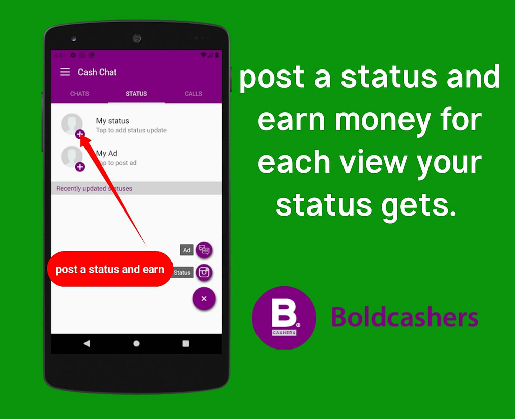 Post status on Cash Chat APP and Earn Money