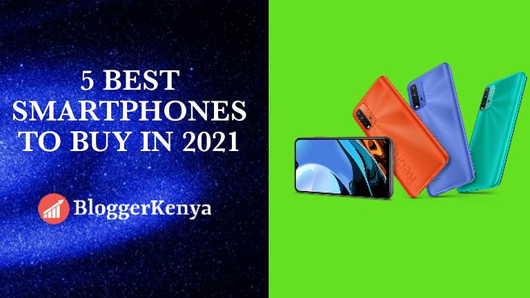 5 Best Smartphones To Buy In Kenya In 2021