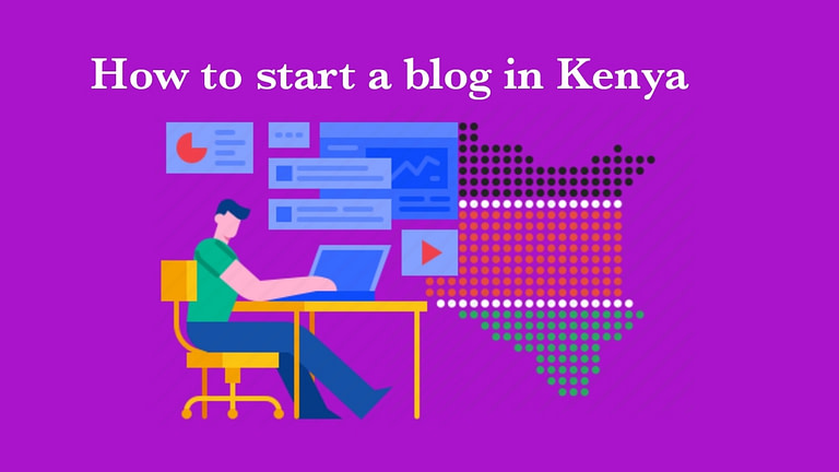 How To Start A Blog In Kenya In 2021 & Make Money Online