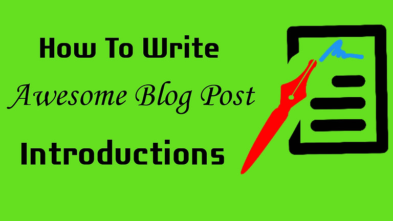 How To Write Great Blog Post Introductions That Hook Readers Immediately
